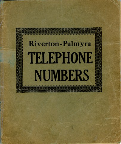 Who Will You Look Up In This 1928 1929 Riverton Palmyra Phone Book