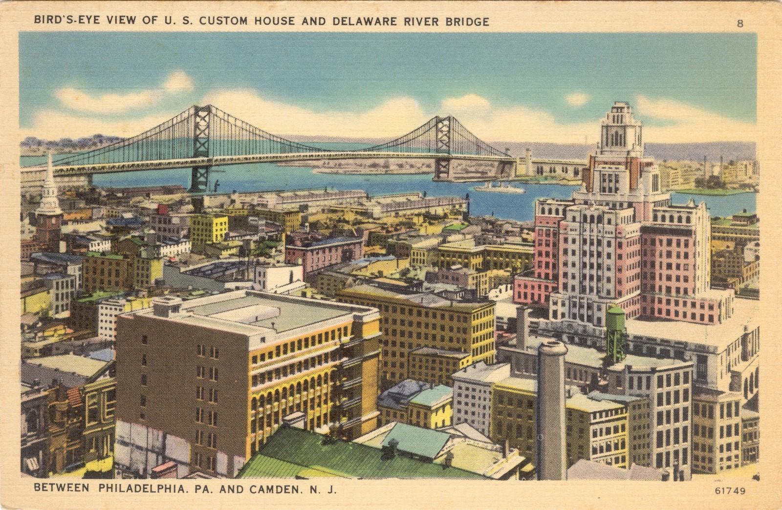 Bird S Eye View Of Us Customs House And Delaware River Bridge Copy Historical Society Of Riverton Nj